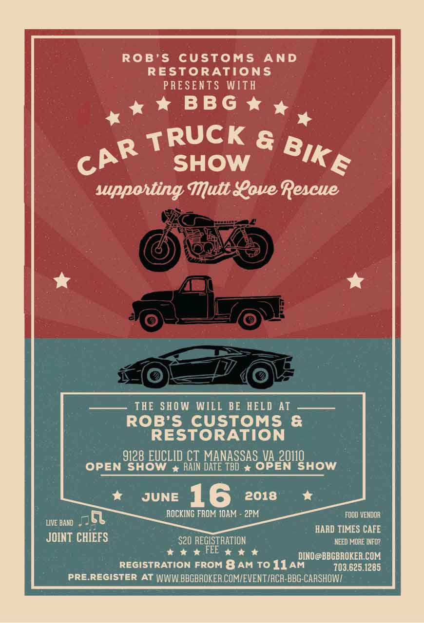 Robs Customs and Restorations and BBG Car Show Flyer