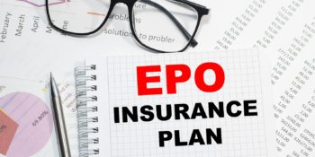 EPO Insurance Plan printed on a notepad. EPO is a managed healthcare care plan